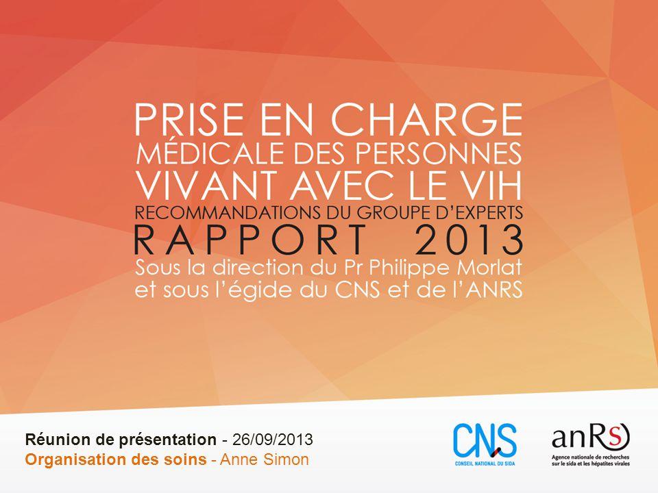 Réunion de présentation - 26/09/2013 Organisation des soins - Anne Simon