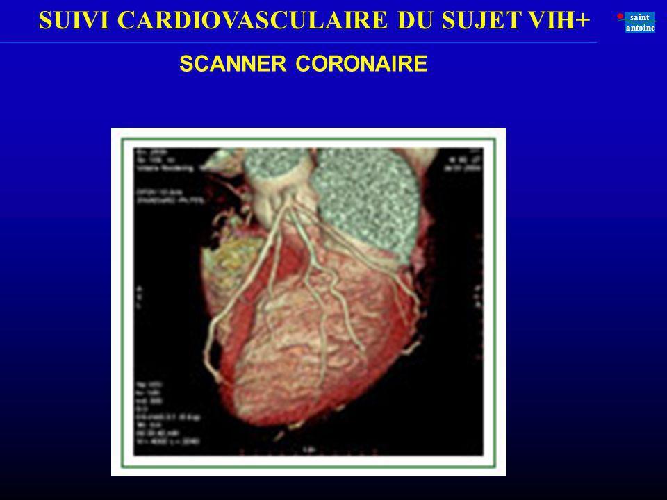 SUIVI CARDIOVASCULAIRE DU SUJET VIH+ saint antoine SCANNER CORONAIRE