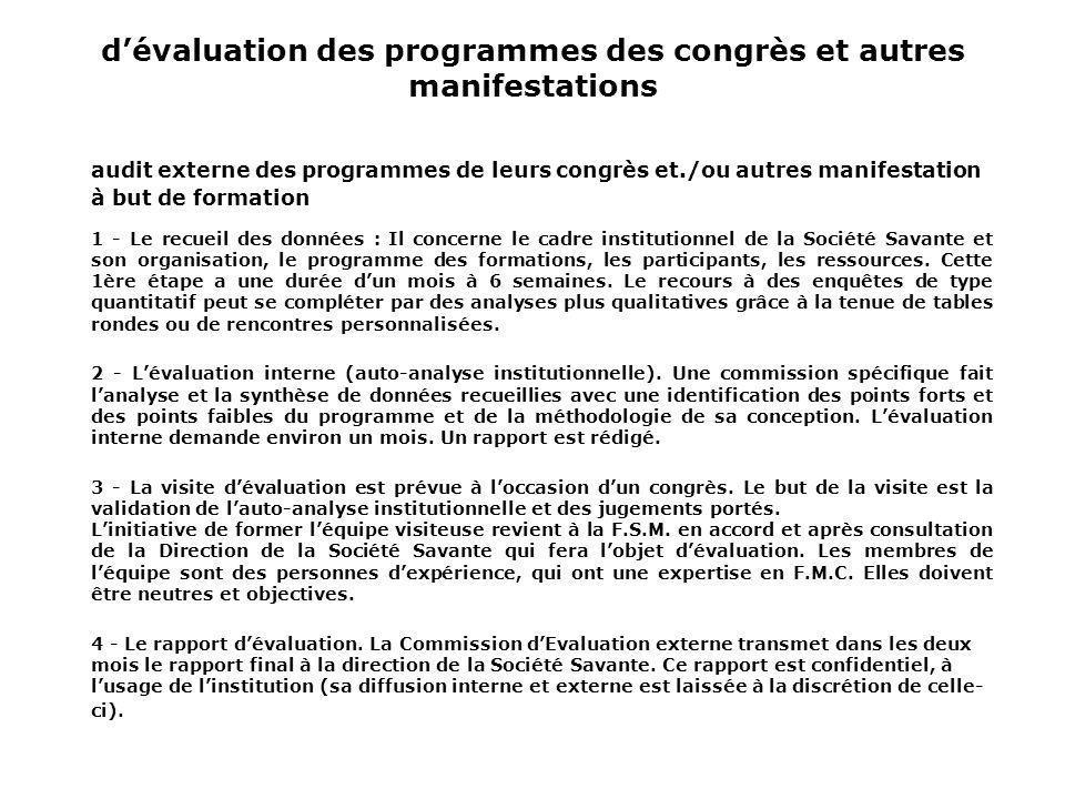 dévaluation des programmes des congrès et autres manifestations audit externe des programmes de leurs congrès et./ou autres manifestation à but de for