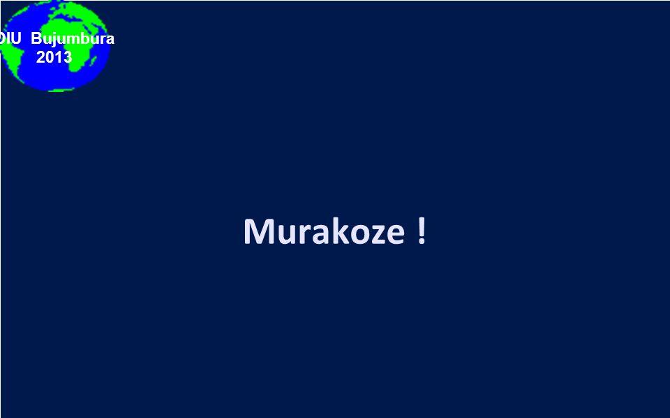 DIU Bujumbura 2013 Murakoze !