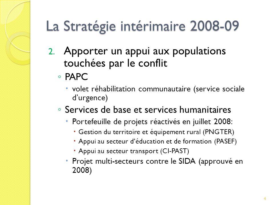 La Stratégie intérimaire 2008-09 2.