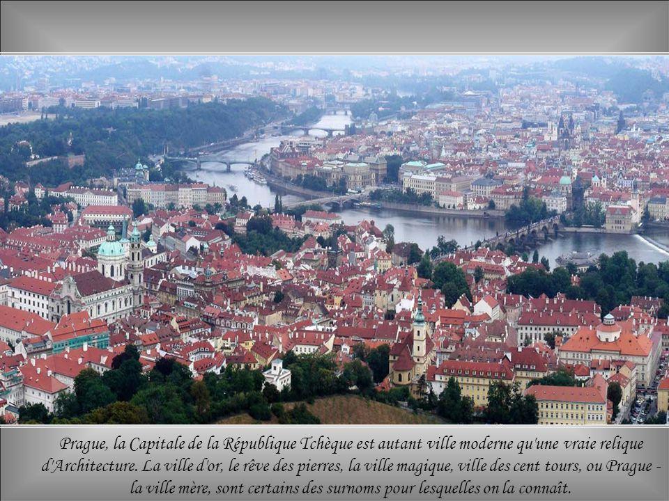 Prague, la Capitale de la République Tchèque est autant ville moderne qu une vraie relique d Architecture.