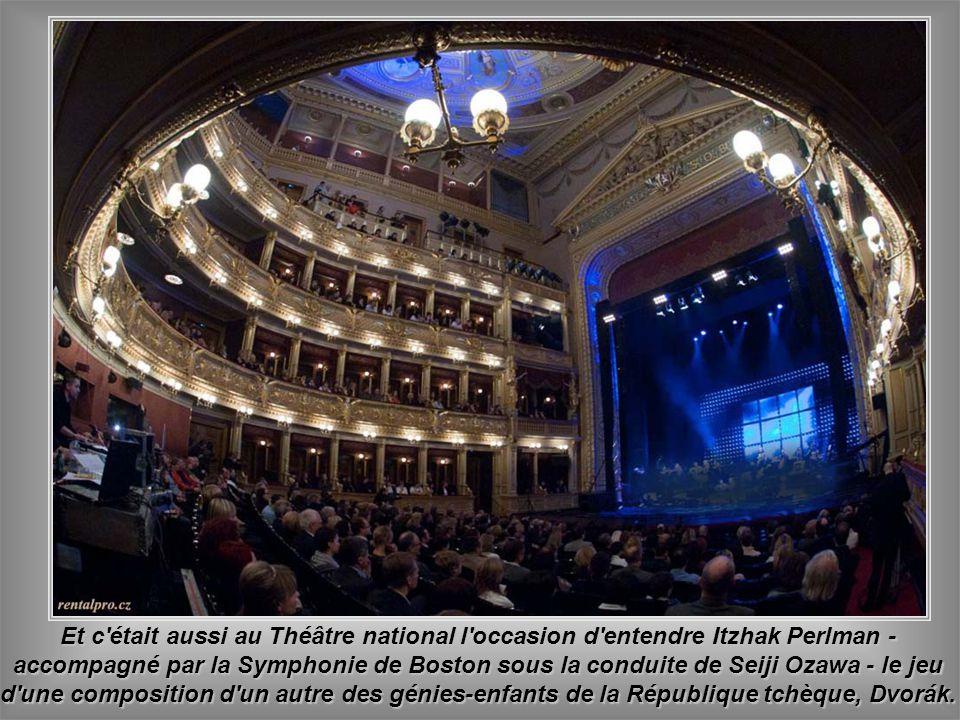 Mais c'est la Musique qui tient le rôle le plus important dans la ville où, en plus du Théâtre national, des mélodies des grands compositeurs, transfo