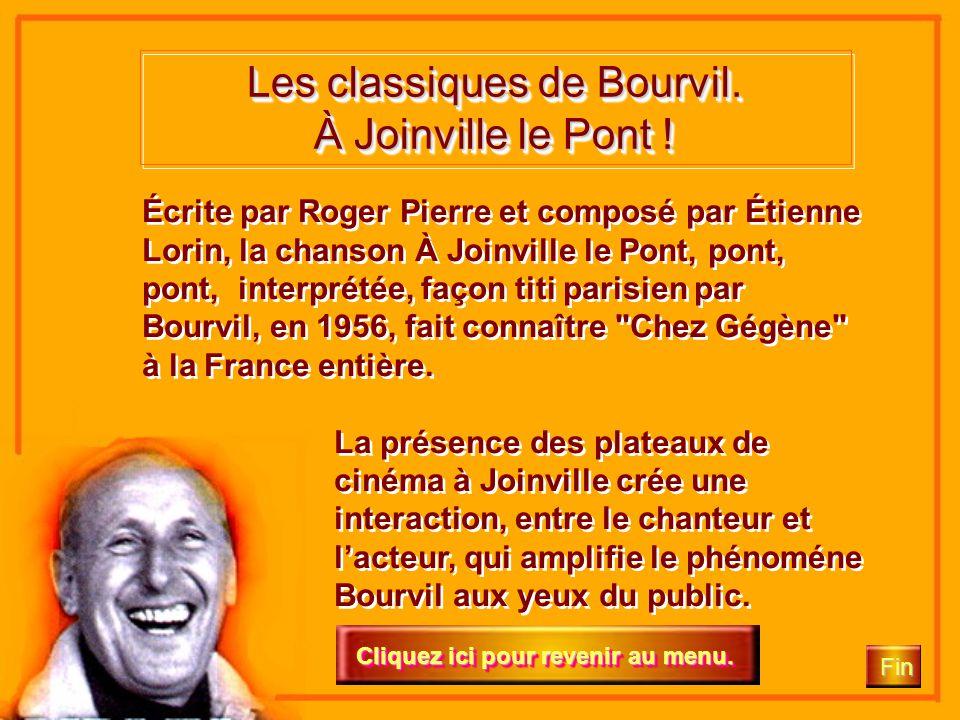 Cliquez ici Fin Les classiques de Bourvil. Cliquez ici