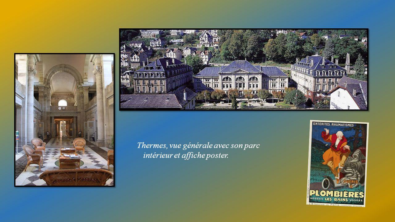 PLOMBIERES les BAINS (Vosges) Ville deau aux mille balcons au charme incomparable