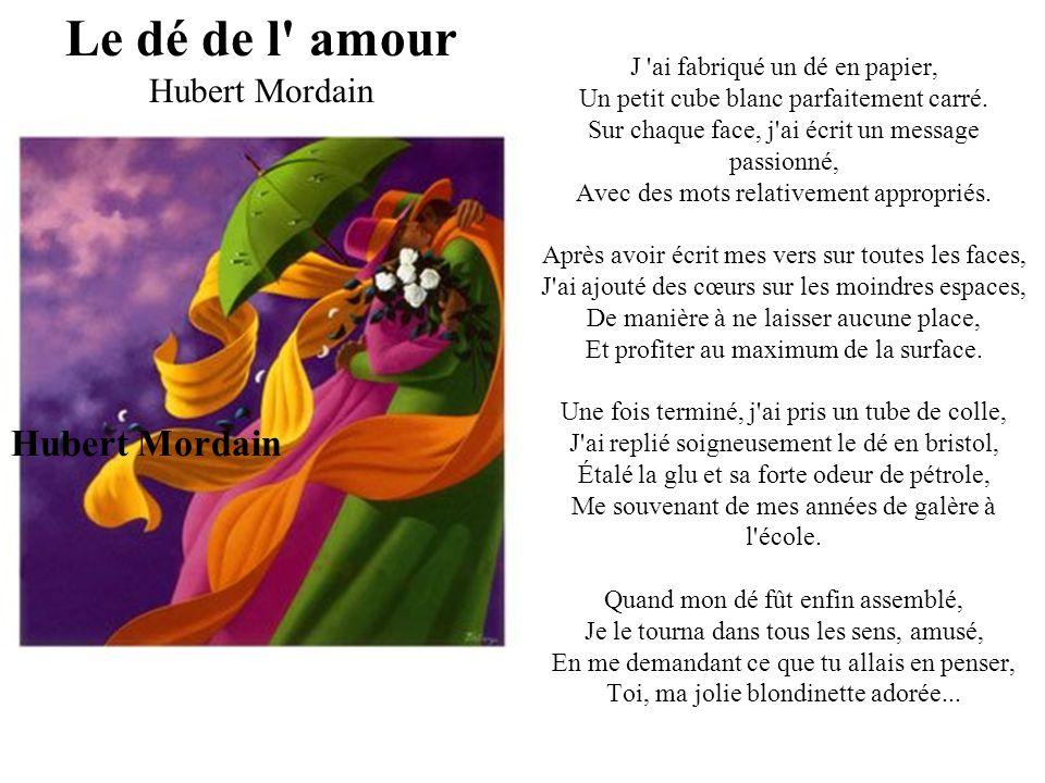 A tous les romantiques André Laugier Jeus aimé de mon temps revivre au romantisme, Voir renaître Hugo, Lamartine et Musset, Madresser à Chénier, puiser en leur charisme, Puis de leur poésie inspirer mes tercets.