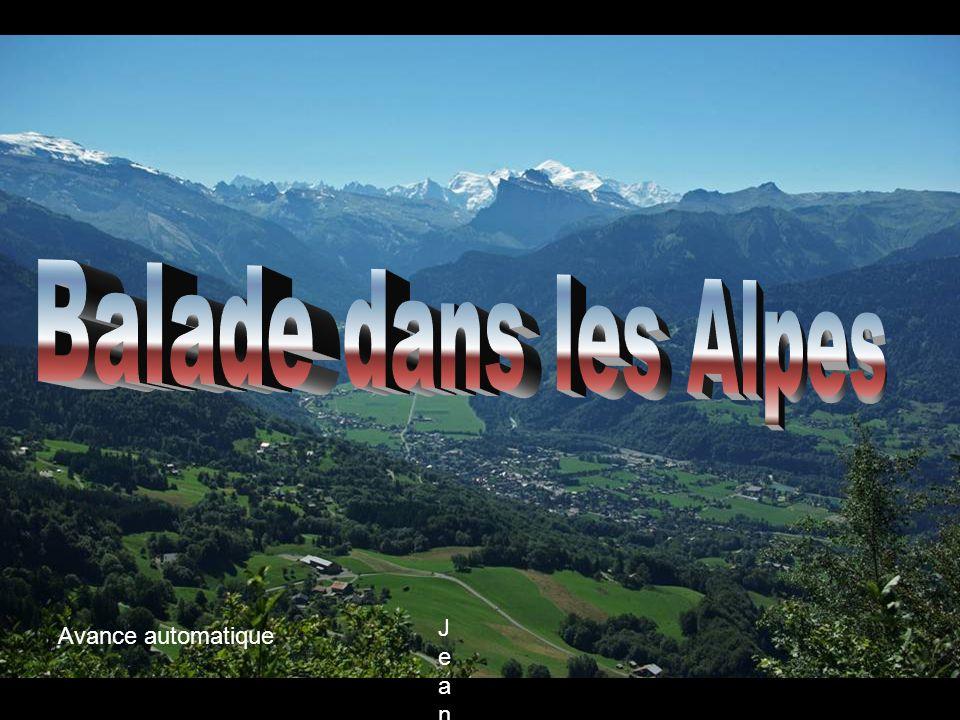 Balade dans les Alpes Avance automatique Jean Ferrat chante « La montagne »Jean Ferrat chante « La montagne »