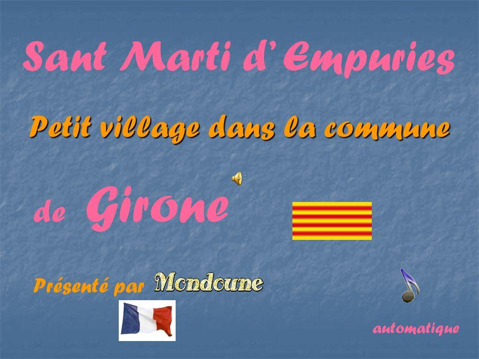 Petit village dans la commune Sant Marti d Empuries de Girone Présenté par automatique