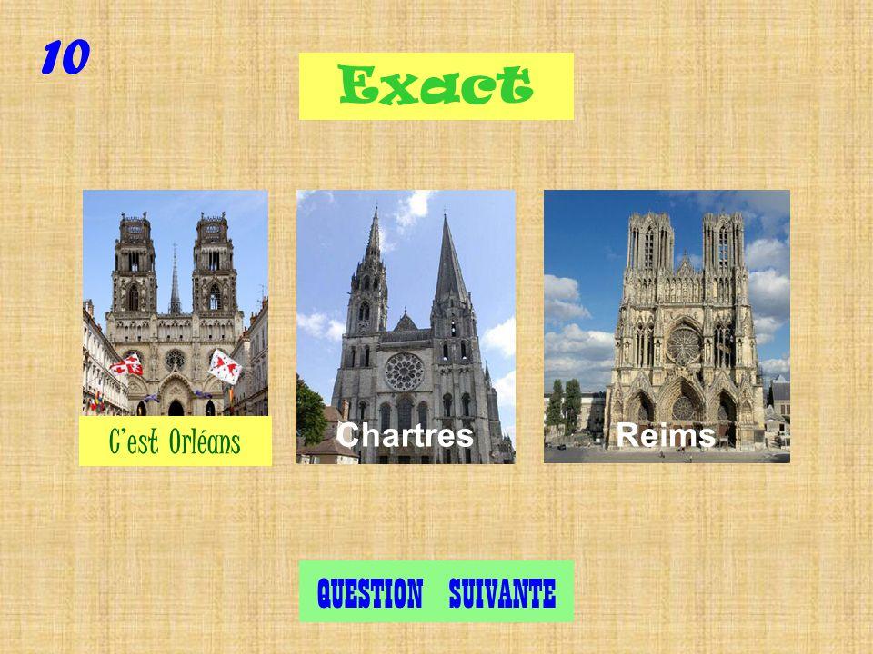 Question 10 Où est la cathédrale dOrléans