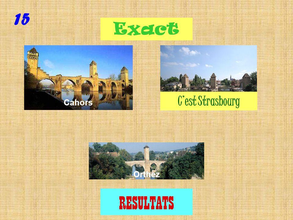 Question 15 Où est Strasbourg ?