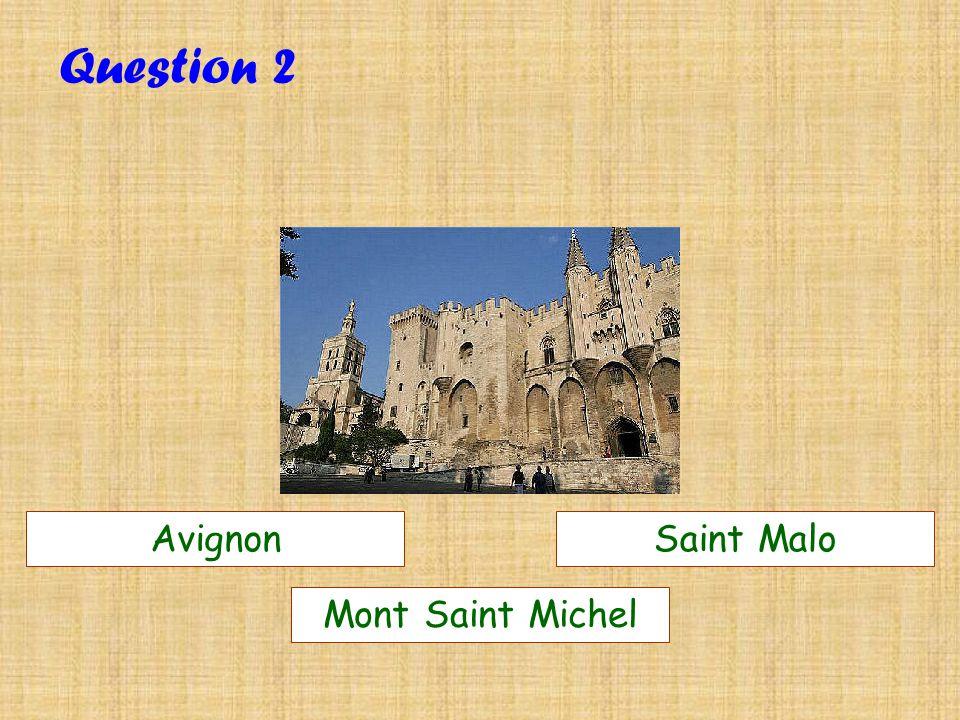 1 Gironde : Bec dAmbezCamargue QUESTION SUIVANTE Faux Cest Lestuaire du Couesnon (Mont Saint Michel)