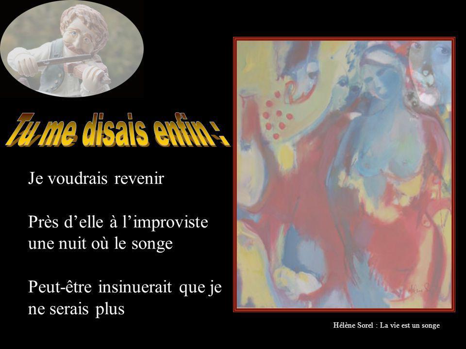 Je voudrais la chanter Avec des mots volés dans le cœur des poètes Qui sont morts en taisant la merveille entendue Jean Restout : La Musique