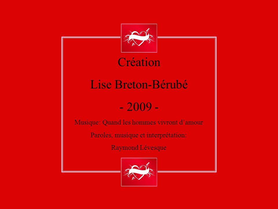 «Quand les hommes vivront d'amour». Paroles et musique de Raymond Lévesque. Cette chanson composée en 1956 constitue l'un des premiers classiques de l