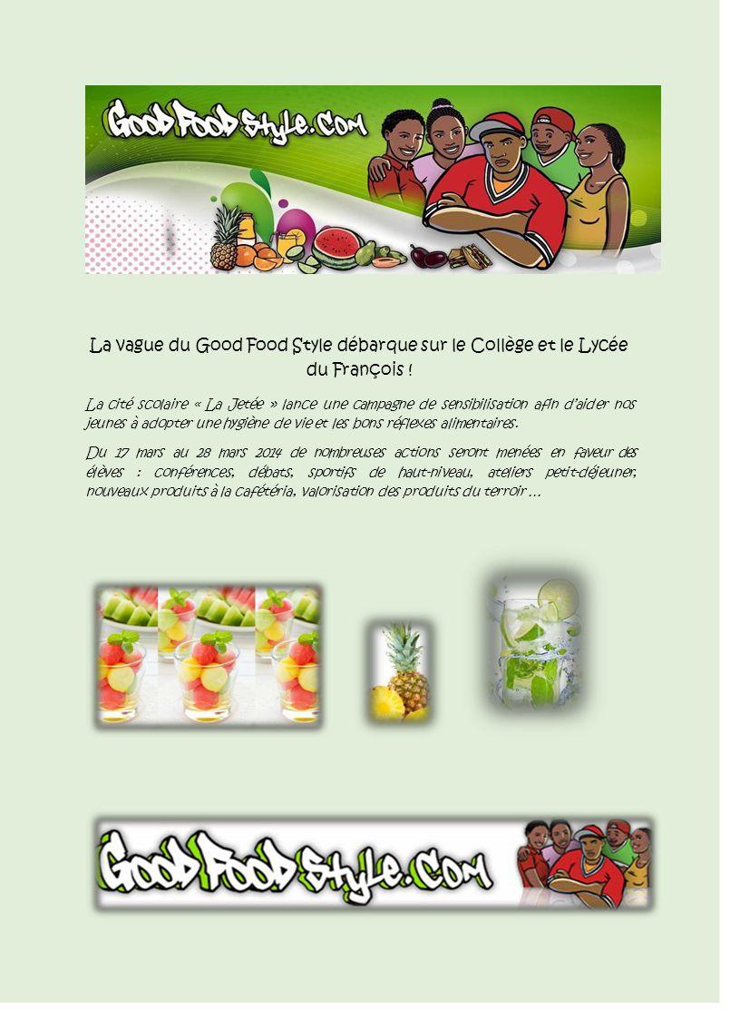 La vague du Good Food Style débarque sur le Collège et le Lycée du François .
