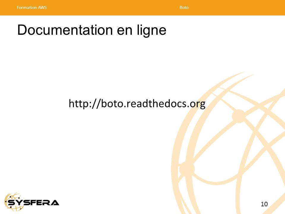 Documentation en ligne Formation AWSBoto 10 http://boto.readthedocs.org