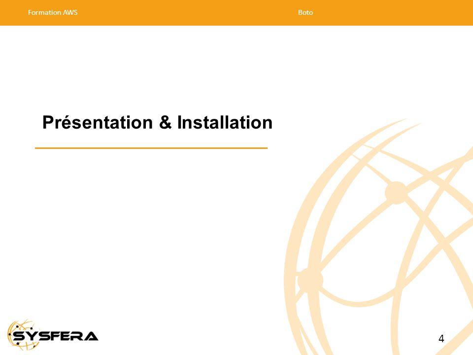 Présentation & Installation Formation AWSBoto 4