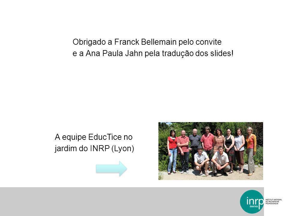 Obrigado a Franck Bellemain pelo convite e a Ana Paula Jahn pela tradução dos slides.