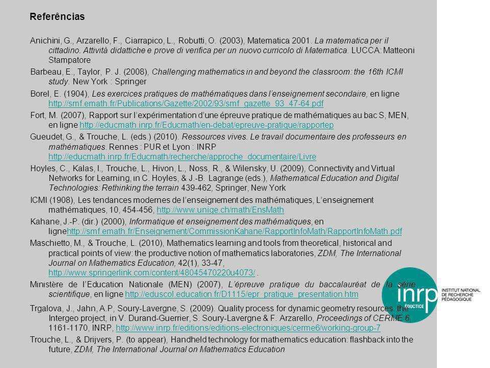 Referências Anichini, G., Arzarello, F., Ciarrapico, L., Robutti, O.