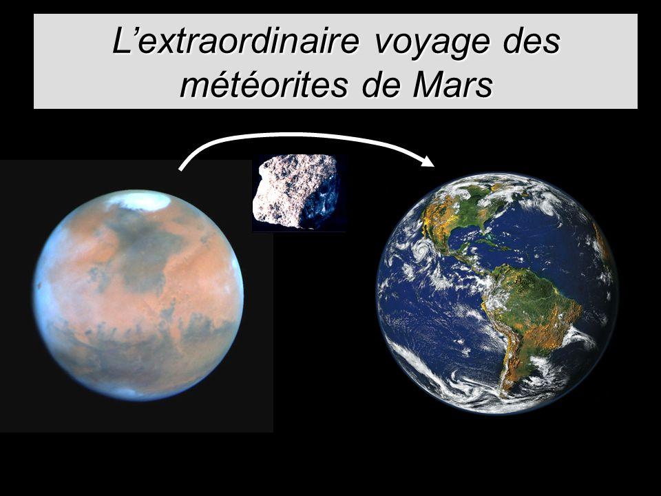 Lextraordinaire voyage des météorites de Mars