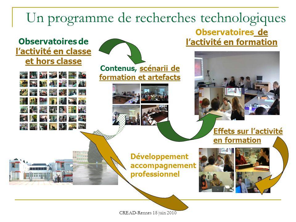 Un programme de recherches technologiques Contenus, scénarii de formation et artefactsscénarii de formation et artefacts Observatoires de lactivité en