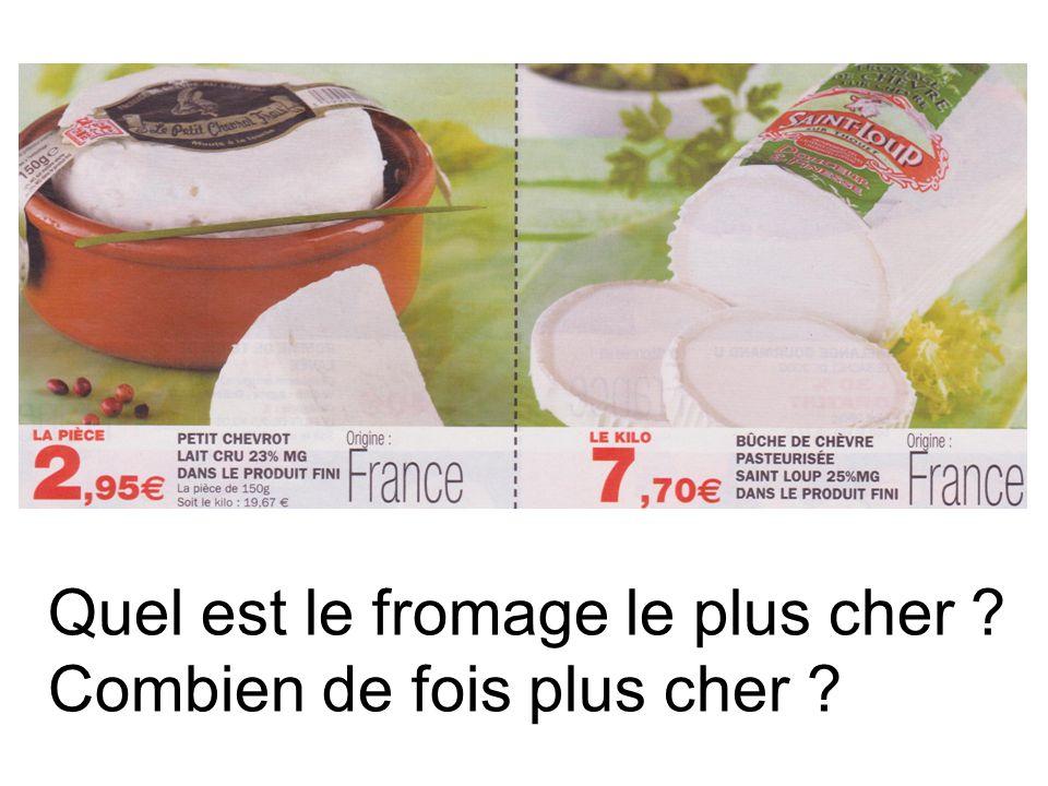 Quel est le fromage le plus cher ? Combien de fois plus cher ?