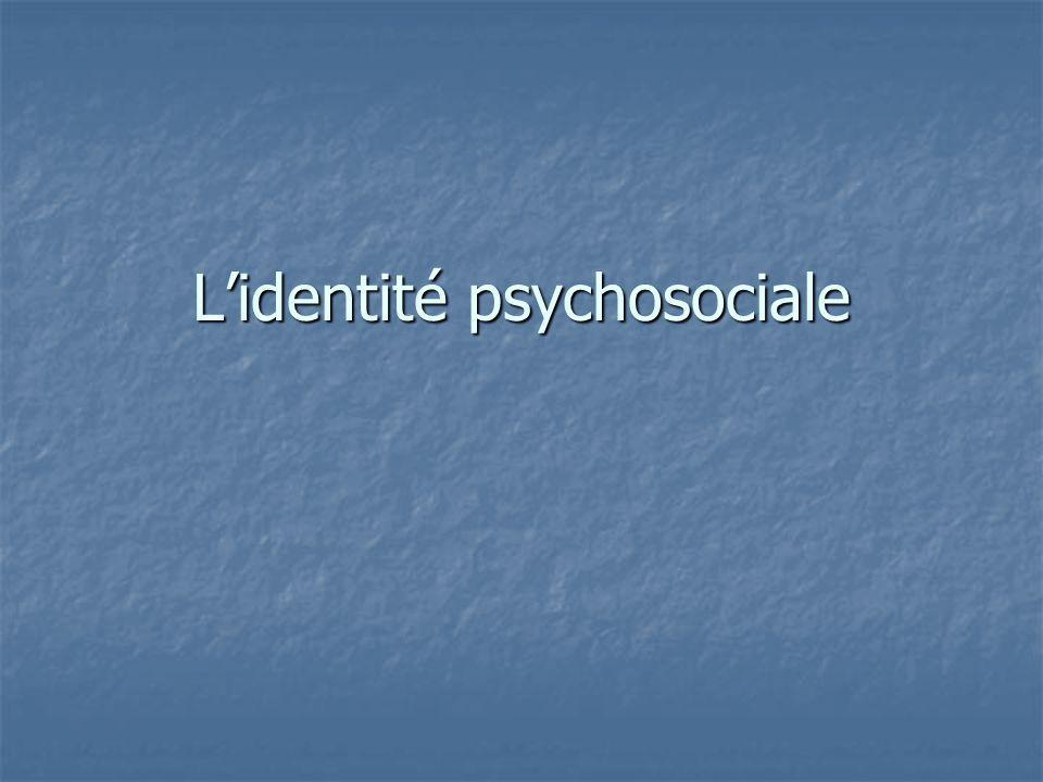 Lidentité psychosociale