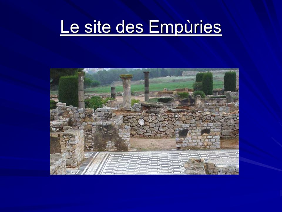 Les Empùries Site archéologique gallo- romain en Catalogne (espagne)