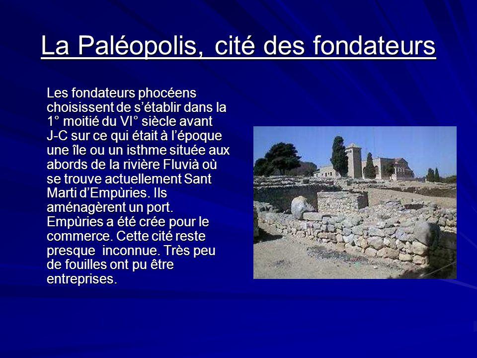 Les différentes villes La Paléopolis, cité des fondateurs La Néapolis, nouvelle ville grec La ville romaine, située en hauteur