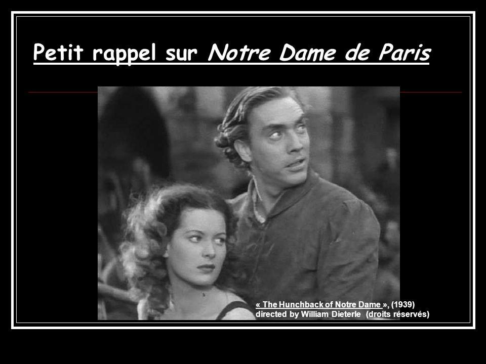 Petit rappel sur Notre Dame de Paris « The Hunchback of Notre Dame », (1939) directed by William Dieterle (droits réservés)