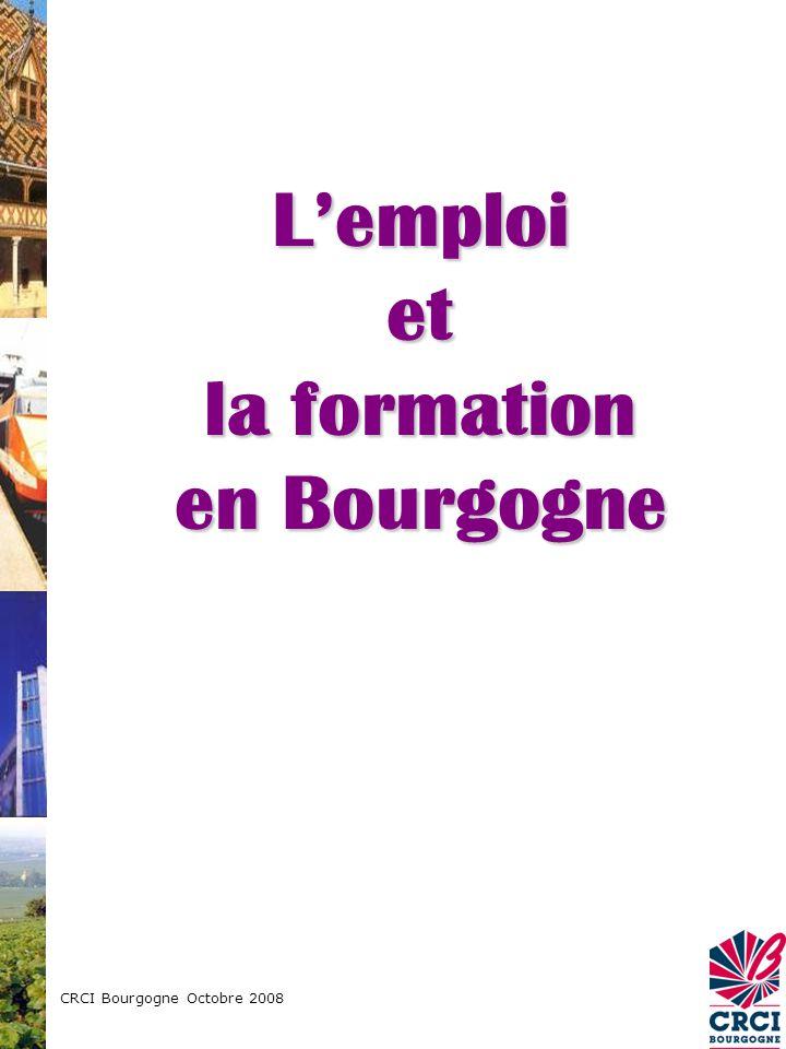 CRCI Bourgogne Octobre 2008 Lemploi et la formation en Bourgogne