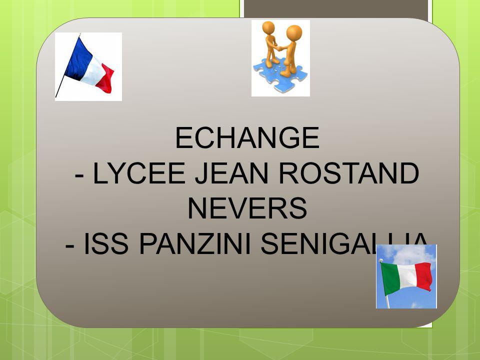 ECHANGE - LYCEE JEAN ROSTAND NEVERS - ISS PANZINI SENIGALLIA