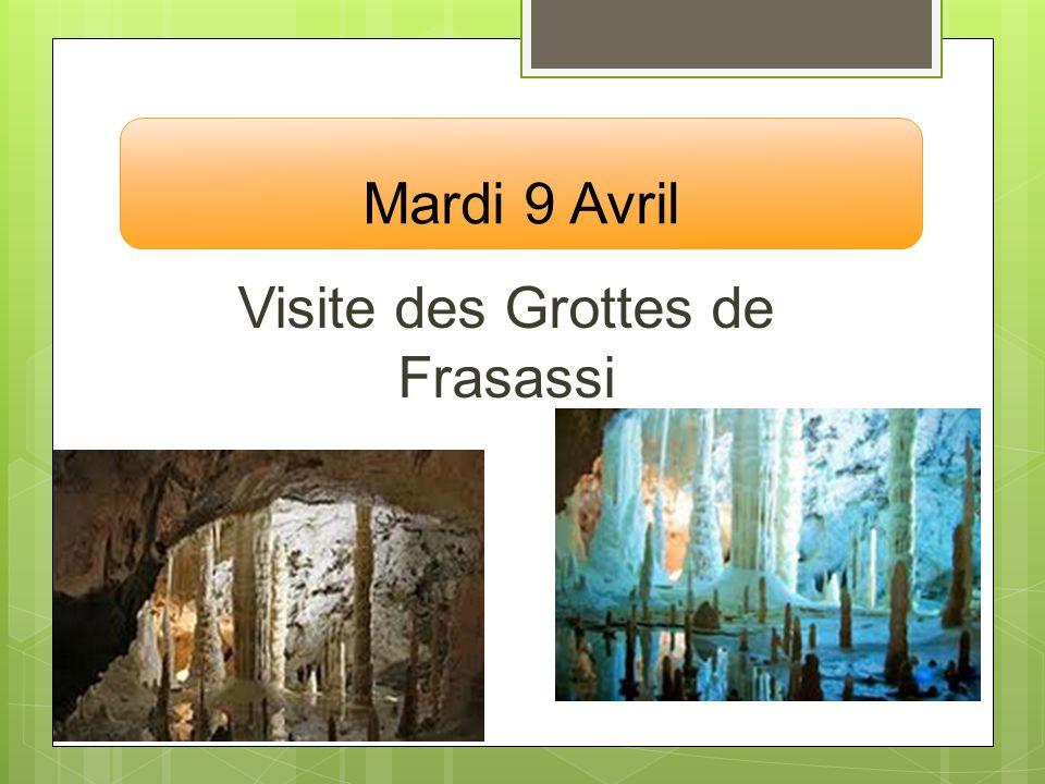 Mardi 9 Avril Visite des Grottes de Frasassi