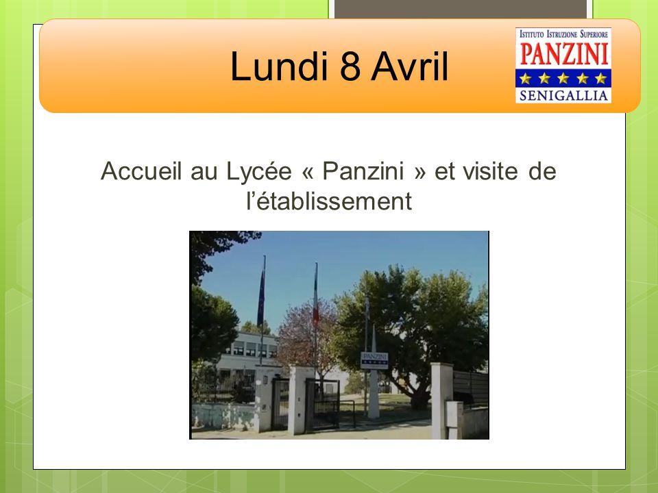 Accueil au Lycée « Panzini » et visite de létablissement Lundi 8 Avril