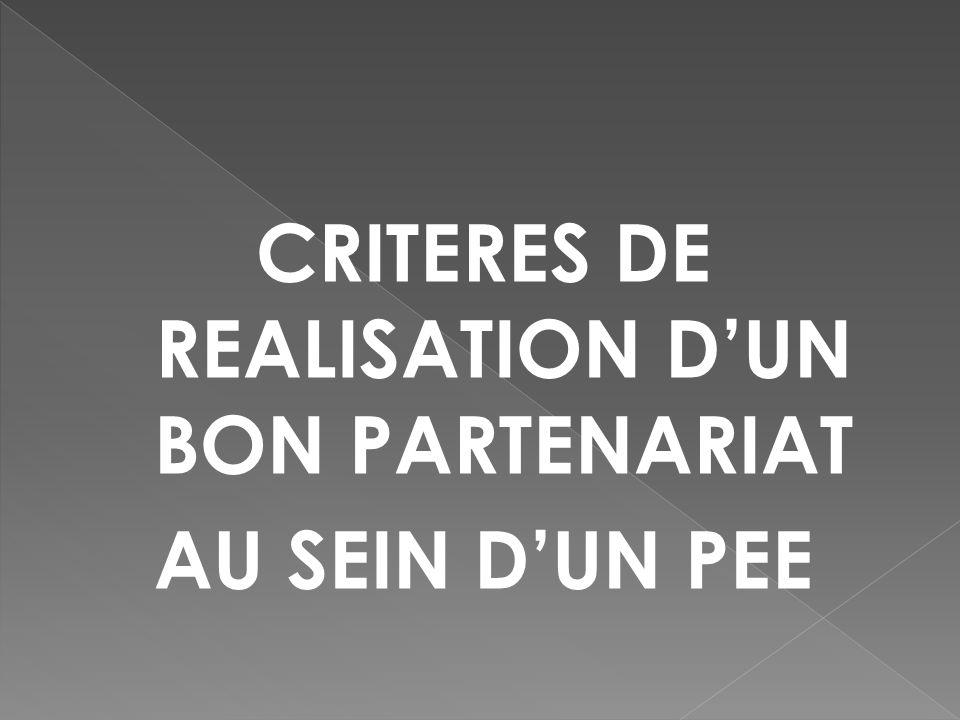 CRITERES DE REALISATION DUN BON PARTENARIAT AU SEIN DUN PEE
