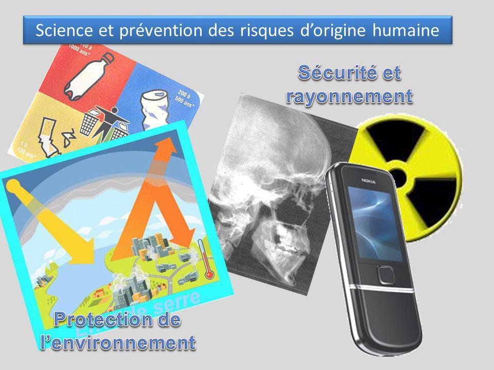 Science et prévention des risques dorigine humaine