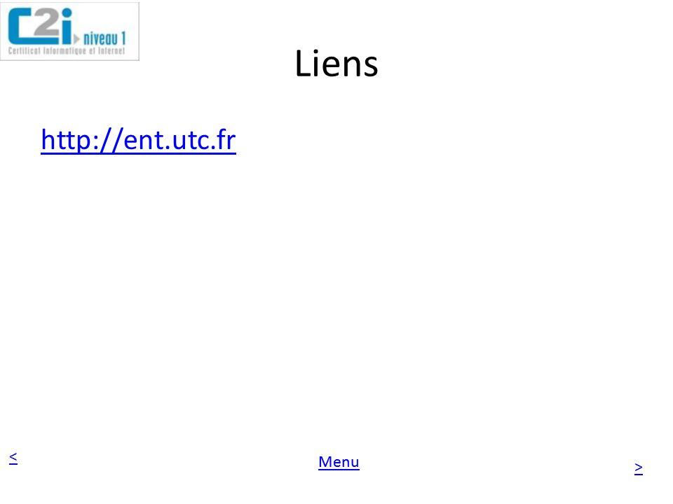 < > Menu Liens http://ent.utc.fr