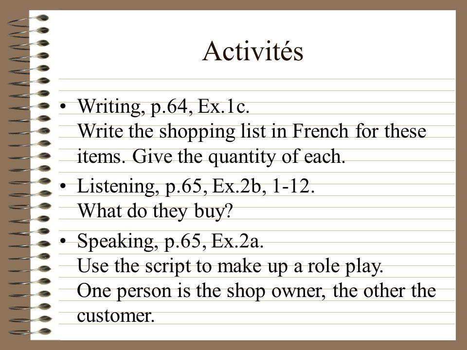 Activités Listening, p.64, Ex.1b. –1 –2 –3 –4 –5 –6 –7