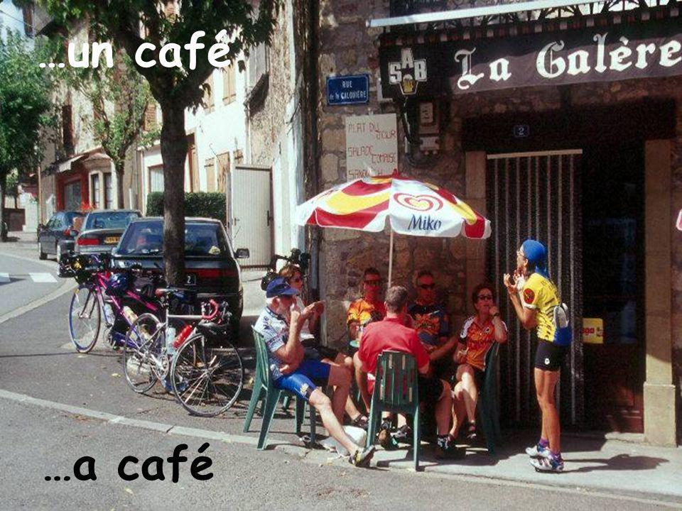 …un café …a café