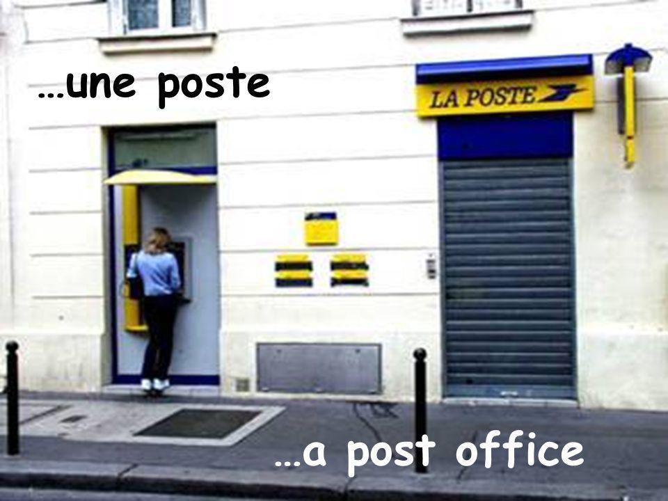 …une poste …a post office