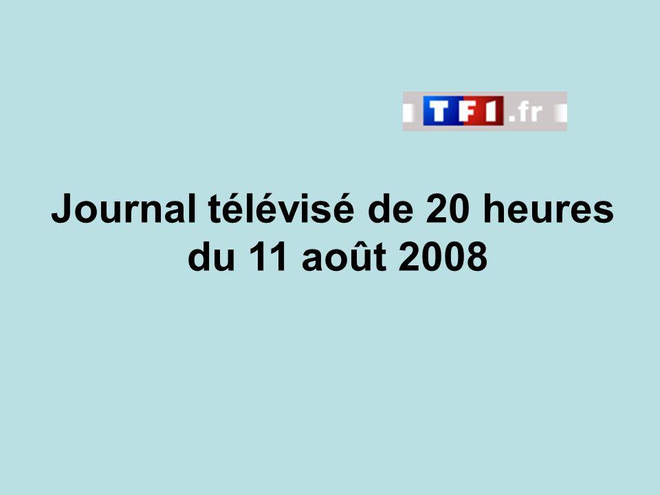 Journal télévisé de 20 heures du 11 août 2008