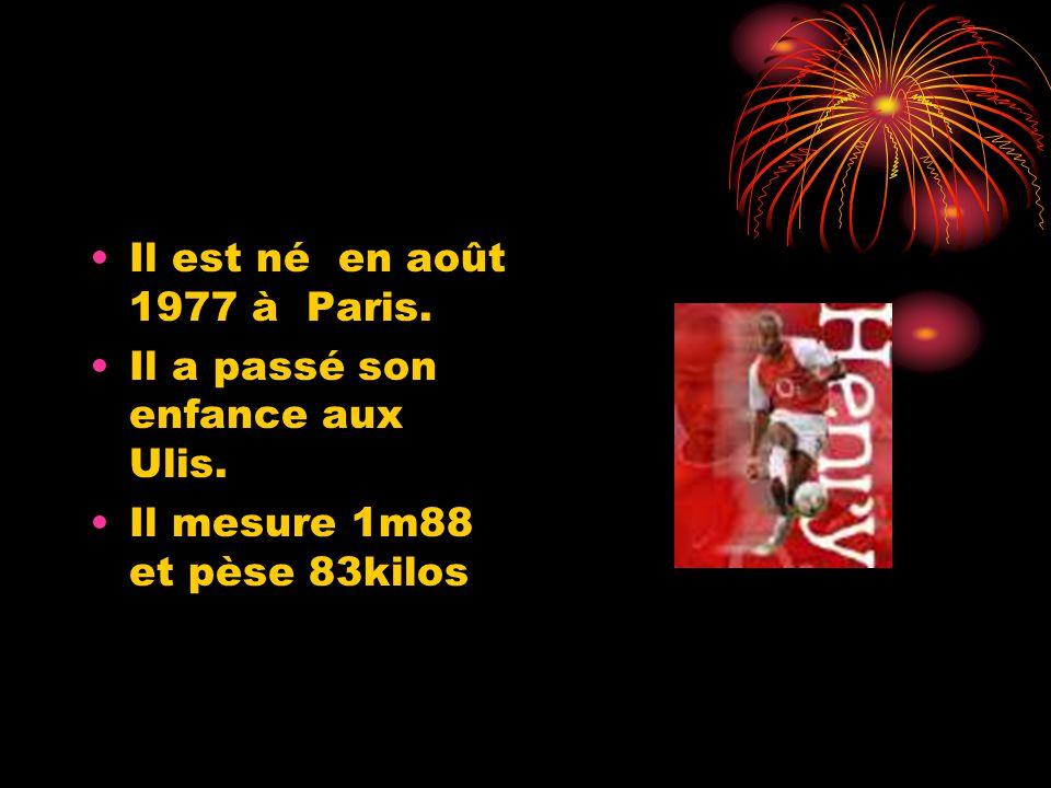 Il est né en août 1977 à Paris. Il a passé son enfance aux Ulis. Il mesure 1m88 et pèse 83kilos