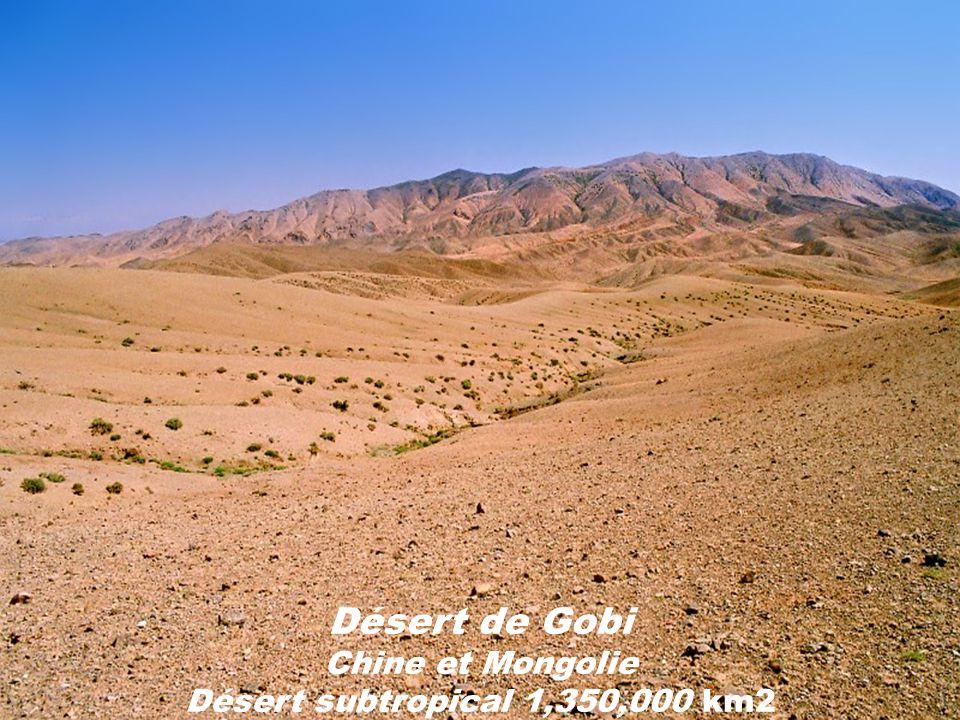 Désert dArabie Désert subtropical 2,331,000 km2 Traverse Arabie Saoudite, Jordanie, Irak, Koweït, Qatar, Émirats Arabes Unis, Oman et le Yémen.
