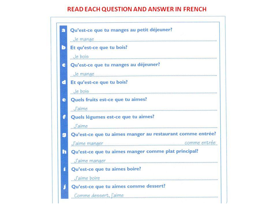 READ AND ANSWER THESE QUESTIONS IN FRENCH… 1.HIER, QUEST-CE QUE TU AS MANGÉ AU PETIT DÉJEUNER.