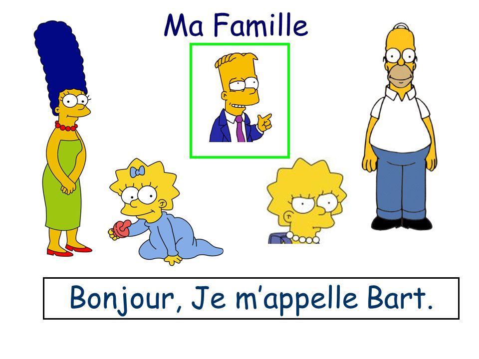 Bonjour, Je mappelle Bart.