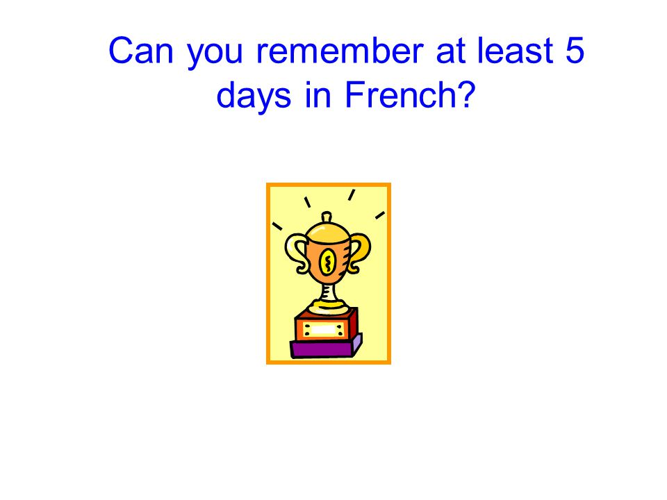 Il est When telling the time in French start with Then say the number of the hour cinq Then add the word for hours heures Then add the minutes quinze Lheure