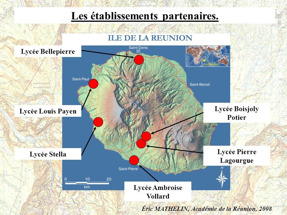 Les établissements partenaires. Lycée Bellepierre Lycée Louis Payen Lycée Stella Lycée Ambroise Vollard Lycée Pierre Lagourgue Lycée Boisjoly Potier É