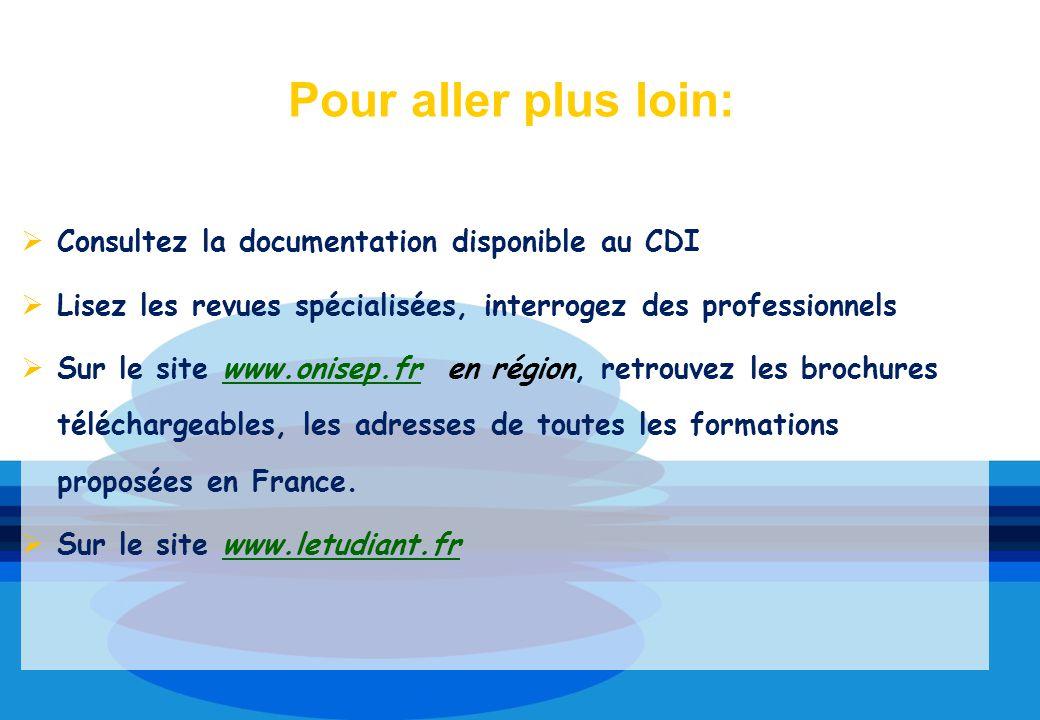 Consultez la documentation disponible au CDI Lisez les revues spécialisées, interrogez des professionnels Sur le site www.onisep.fr en région, retrouv