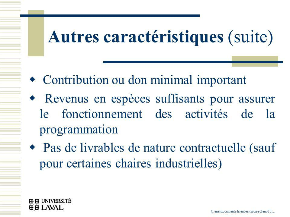 C:/mesdocuments/licences/caron/solenoTT … Autres caractéristiques (suite) Contribution ou don minimal important Revenus en espèces suffisants pour ass