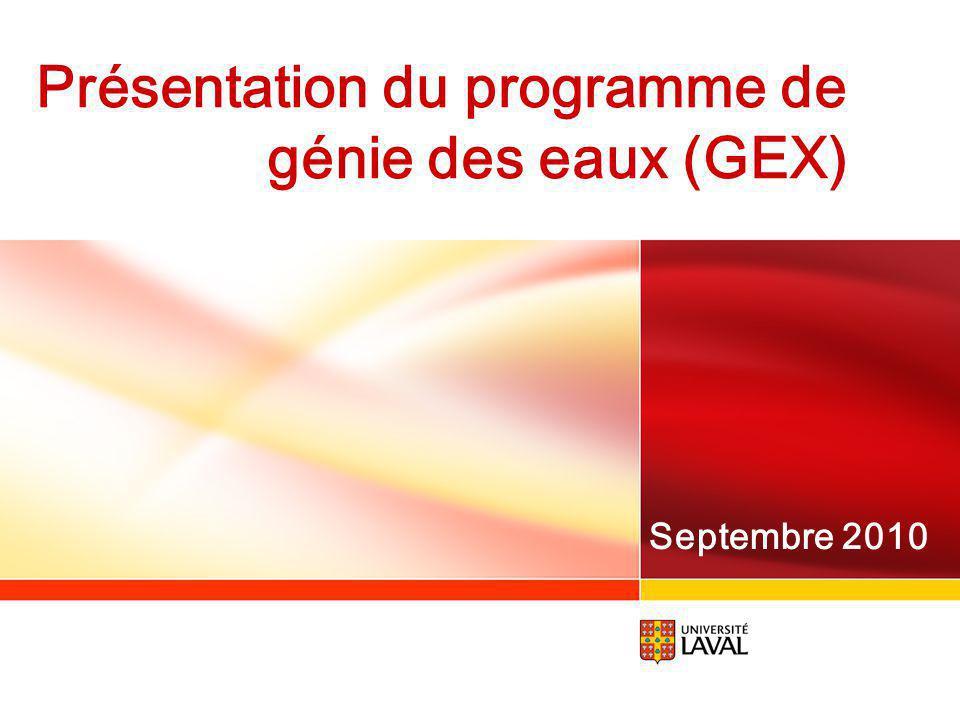 Présentation du programme de génie des eaux (GEX) Septembre 2010