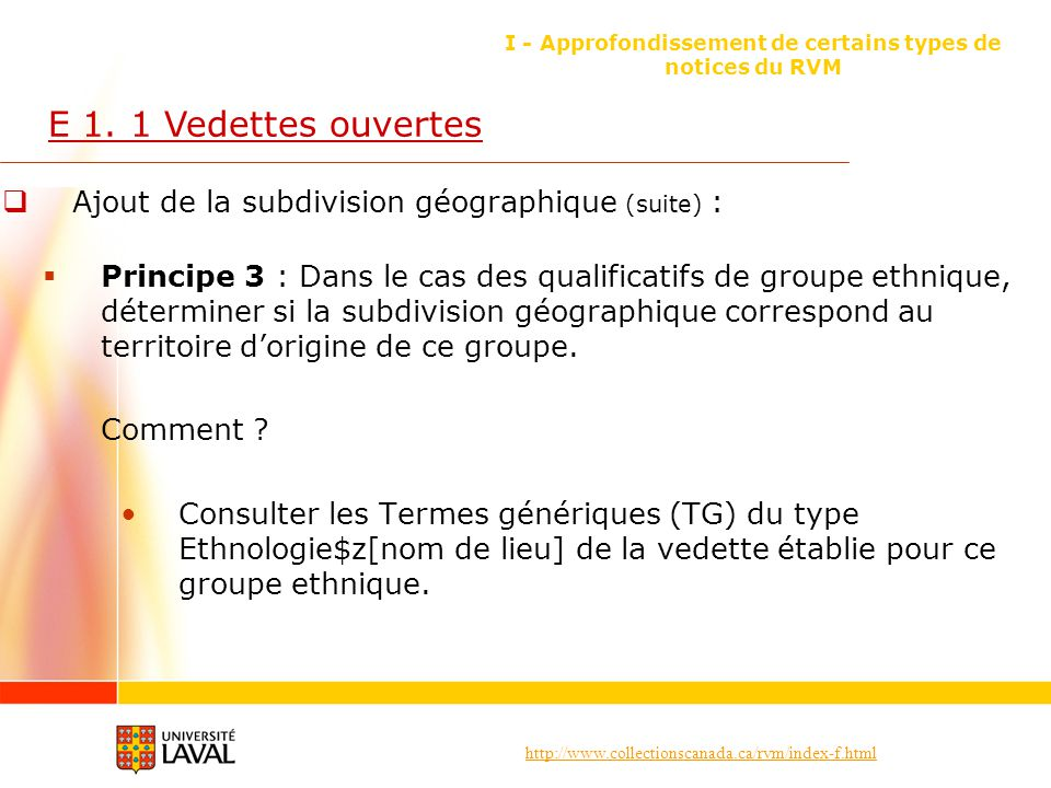 http://www.collectionscanada.ca/rvm/index-f.html I - Approfondissement de certains types de notices du RVM E 1.